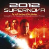2012: Supernova – The Sci-Fi Film Music of Chris Ridenhour