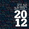 Film Music 2012