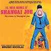 Il Mio Nome e' Shangai Joe