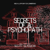 Secrets of a Psychopath