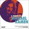 A Tribute to Michael Kamen